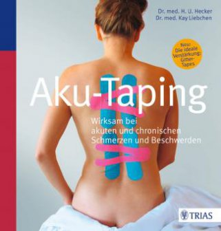 Aku-Taping-Buch von Dr. med. Hans Ulrich Hecker und Dr. med. Kay Liebchen
