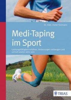 Buch Medi-Taping im Sport: Leistungsfähigkeit erhöhen, Verletzungen vorbeugen